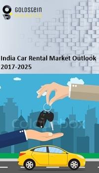 India Car Rental Leasing Market Report 2017 2025 Industry Analysis